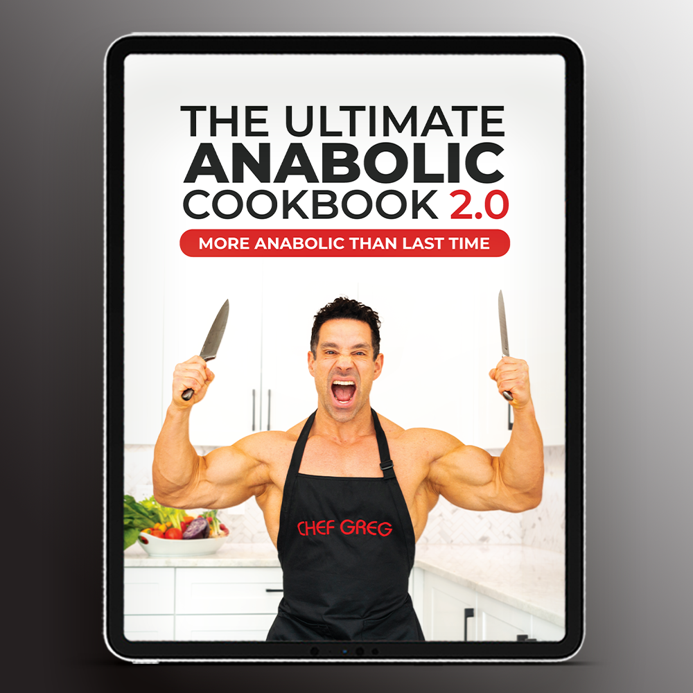 THE ULTIMATE ANABOLIC COOKBOOK 2.0 || More Anabolic by Greg Doucette